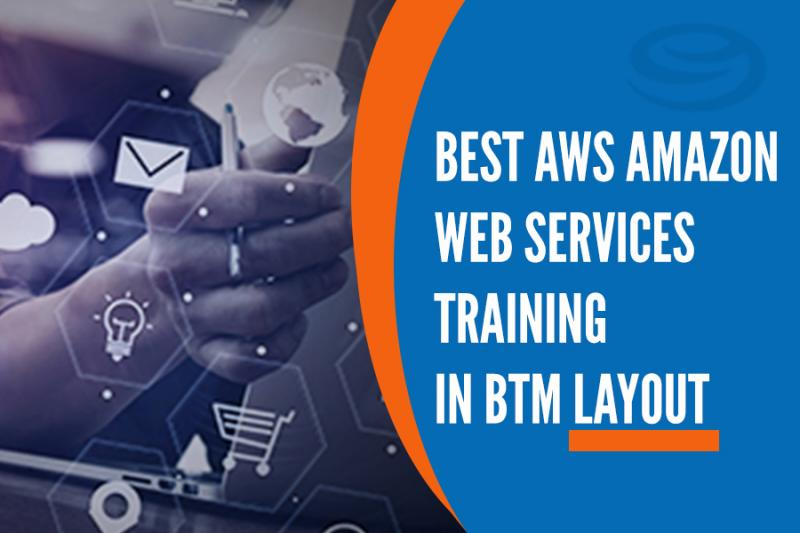 AWS Amazon Web Services Training in BTM Layout