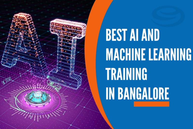 Best AI and Machine Learning Training Institutes in Bangalore