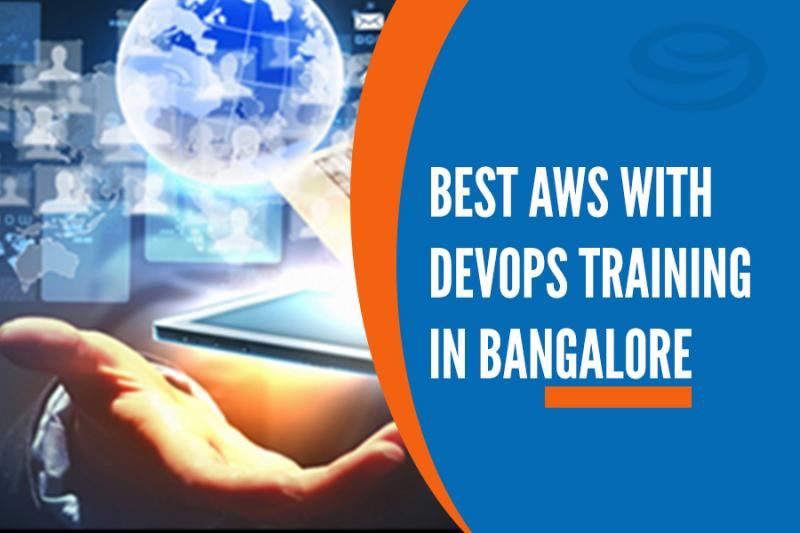 Best AWS with Devops Training Institutes in Bangalore