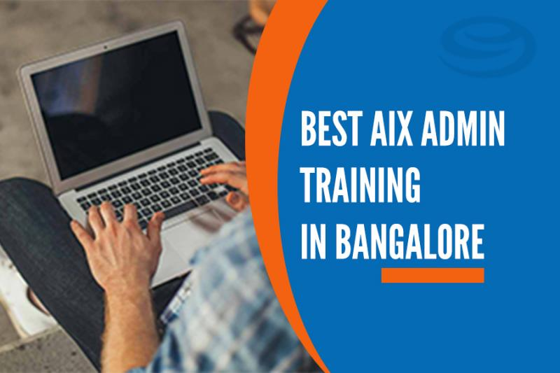 Best AIX Admin Training in Marathahalli, Bangalore