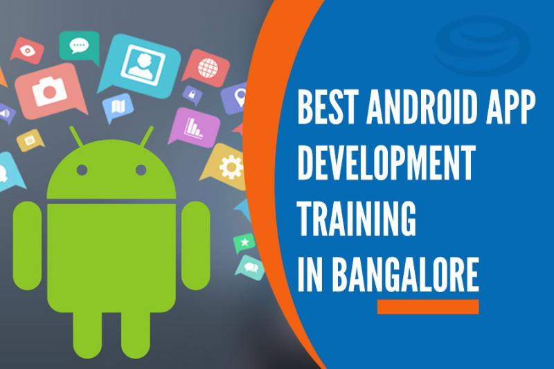 Best Android App development Training in Marathahalli, Bangalore
