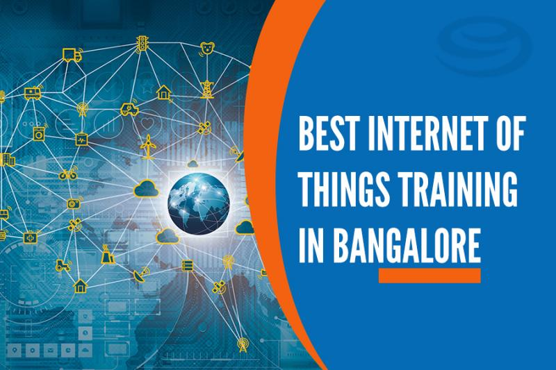 Best Internet of Things Training Institutes in Bangalore