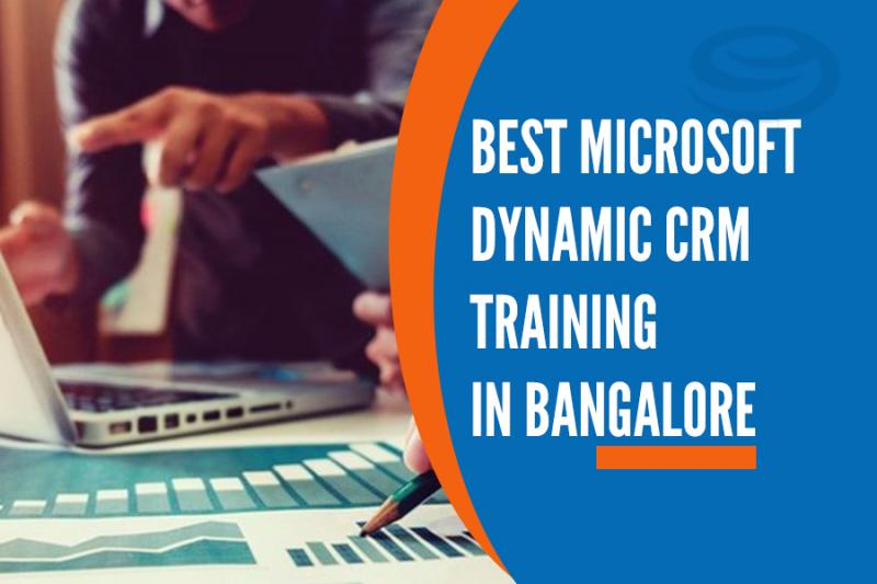 Best Microsoft Dynamic CRM Training Institutes in Bangalore