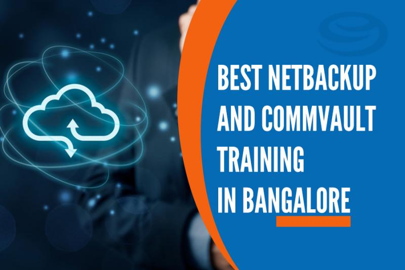 Best Netbackup and Commvault Training Institutes in Bangalore