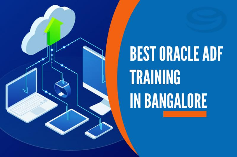 Best Oracle ADF Training in Marathahalli, Bangalore