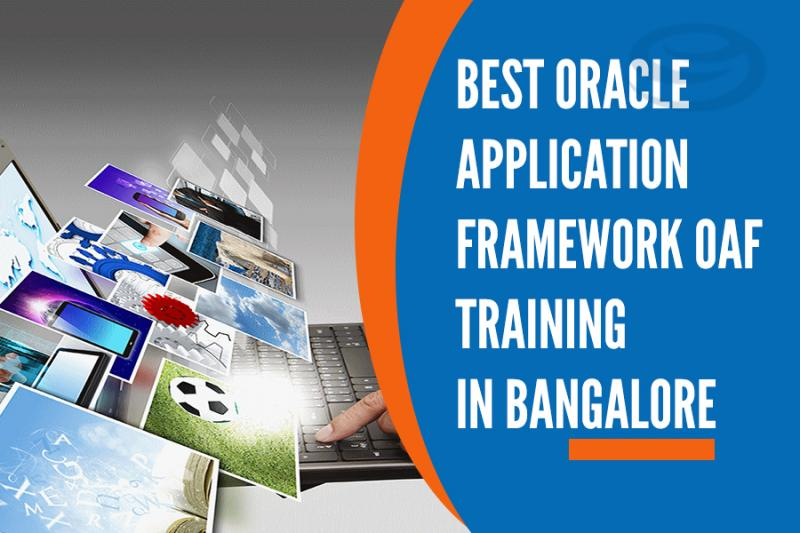 Oracle Application Framework (OAF) Training Institutes in Bangalore
