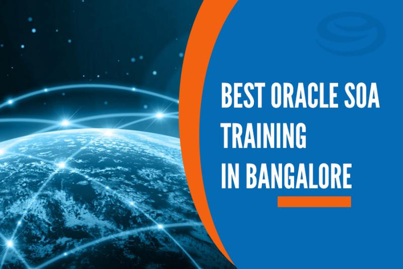 Best Oracle SOA Training Institutes in Bangalore