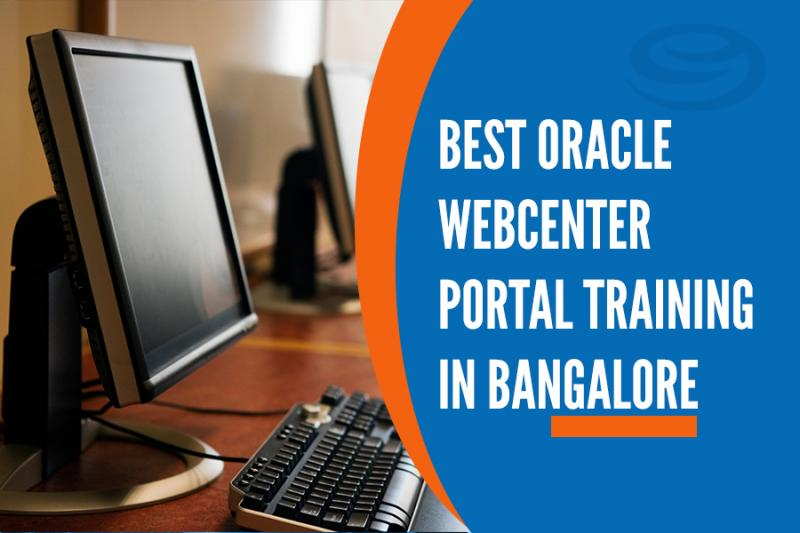 Best Oracle Webcenter Portal Training Institutes in Bangalore