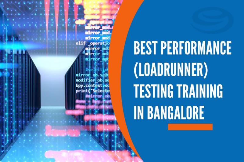 Performance (Loadrunner) Testing Training Institutes in Bangalore