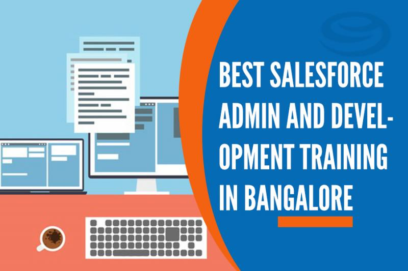 SalesForce Admin and Development Training Institutes in Bangalore