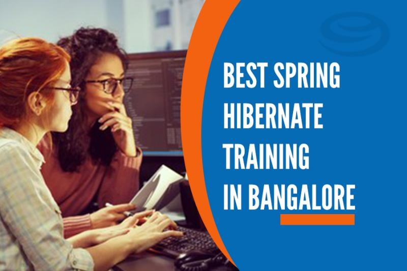 Best Spring Hibernate Training in Marathahalli, Bangalore
