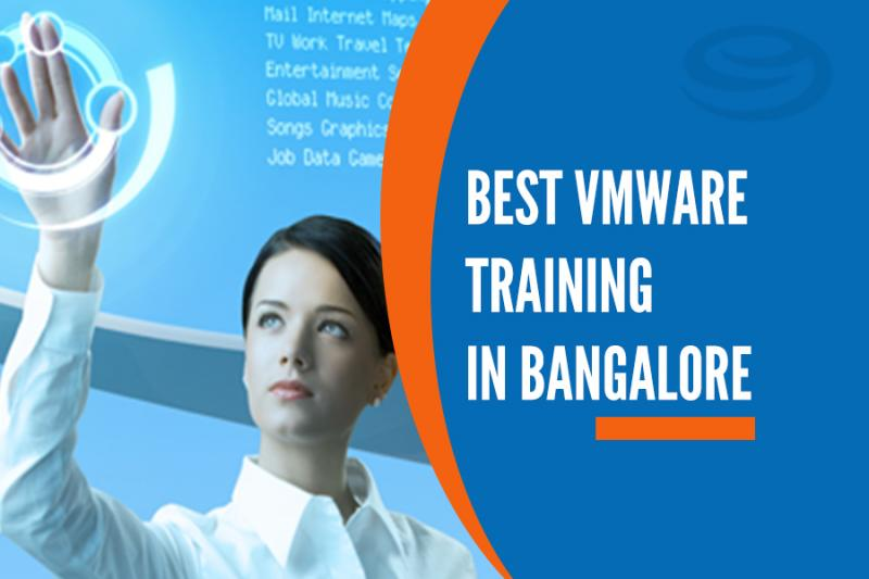 Best Vmware Training Institutes in Bangalore