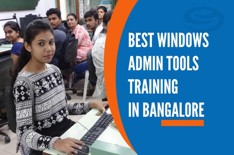 Best Windows Admin Tools Training Institutes in Bangalore
